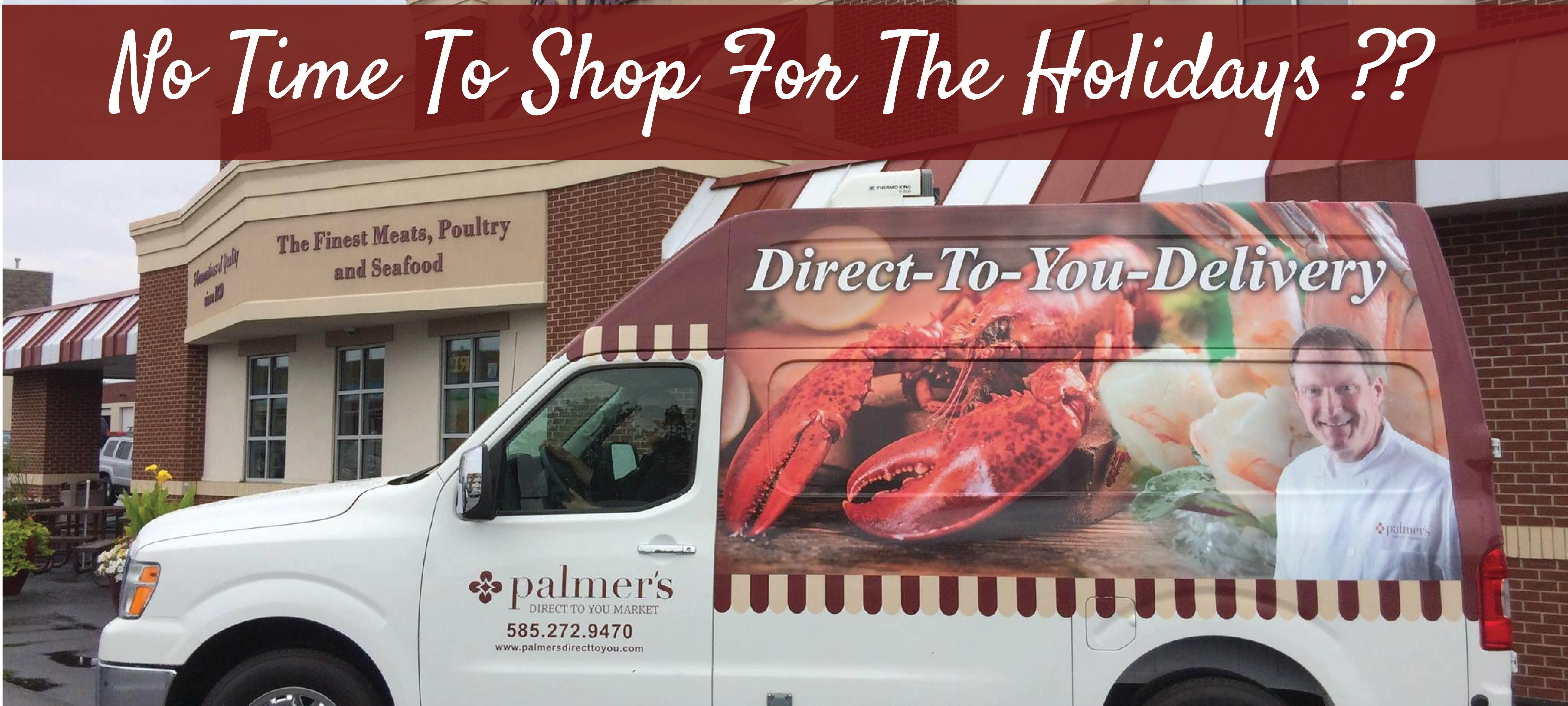 Delivery from Palmer's Direct to you Market