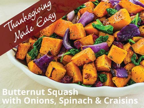 Roasted Butternut Squash with Onion, Spinach & Craisins